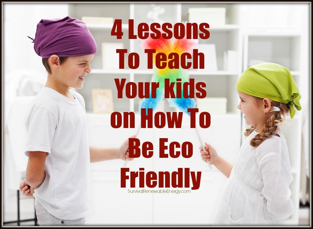4 lecciones para enseñar a sus hijos sobre cómo ser respetuoso con el medio ambiente