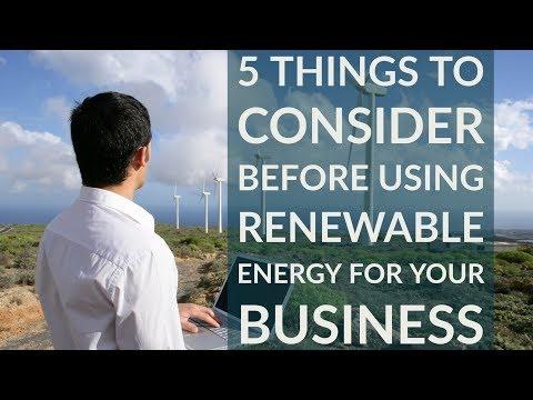 5 Cosas a Considerar Antes de Usar Energía Renovable Para Su Negocio 1
