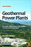 Geothermal Power Plants: Principles, Applications, Case...
