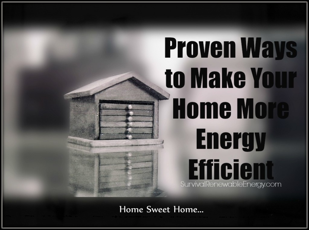 Proven Ways to Make Your Home More Energy Efficient