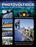 Solar Energy International: Photovoltaics: Design and Installation Manual